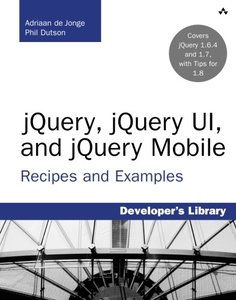 jQuery, jQuery UI, and jQuery Mobile: Recipes and Examples (Paperback)-cover