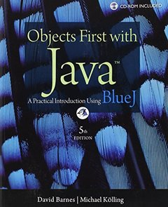 Objects First with Java: A Practical Introduction Using BlueJ, 5/e (Paperback)-cover