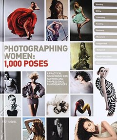 Photographing Women: 1,000 Poses (Hardcover)