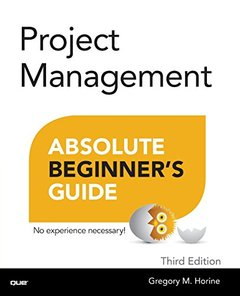 Project Management Absolute Beginner's Guide, 3/e (Paperback)-cover