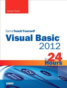 Sams Teach Yourself Visual Basic 2012 in 24 Hours, Complete Starter Kit (Paperback)-cover