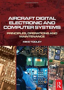 Aircraft Digital Electronic and Computer Systems: Principles, Operation and Maintenance (Paperback)-cover