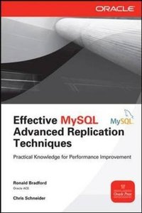 Effective MySQL Replication Techniques in Depth (Paperback)