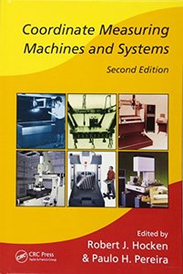 Coordinate Measuring Machines and Systems, 2/e (Hardcover)-cover