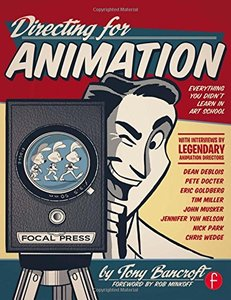 Directing for Animation: Everything You Didn't Learn in Art School (Paperback)-cover