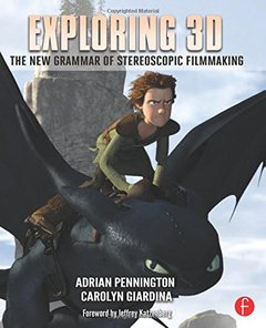 Exploring 3D: The New Grammar of Stereoscopic Filmmaking (Paperback)-cover