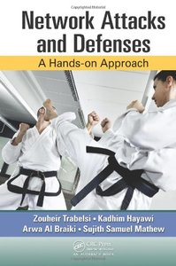 Network Attacks and Defenses: A Hands-on Approach (Hardcover)-cover