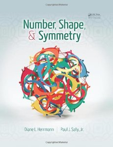Number, Shape, and Symmetry: An Introduction to Number Theory, Geometry, and Group Theory (Hardcover)-cover