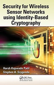 Security for Wireless Sensor Networks using Identity-Based Cryptography (Hardcover)-cover
