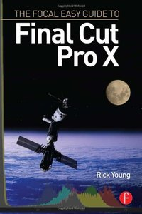 The Focal Easy Guide to Final Cut Pro X (Paperback)-cover