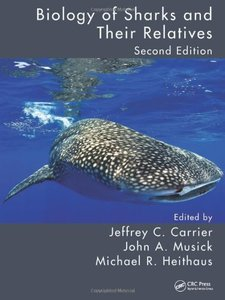 Biology of Sharks and Their Relatives, 2/e (Hardcover)-cover