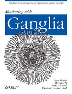 Monitoring with Ganglia (Paperback)