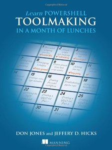 Learn PowerShell Toolmaking in a Month of Lunches (Paperback)-cover