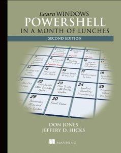 Learn Windows PowerShell 3 in a Month of Lunches, 2/e (Paperback)-cover