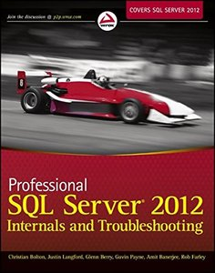 Professional SQL Server 2012 Internals and Troubleshooting (Paperback)-cover