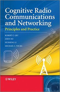 Cognitive Radio Communication and Networking: Principles and Practice (Hardcover)-cover