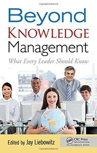 Beyond Knowledge Management: What Every Leader Should Know (Hardcover)-cover
