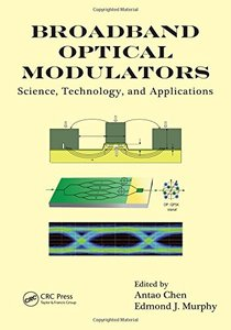 Broadband Optical Modulators: Science, Technology, and Applications (Hardcover)-cover