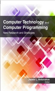 Computer Technology and Computer Programming: New Research and Strategies (Hardcover)-cover