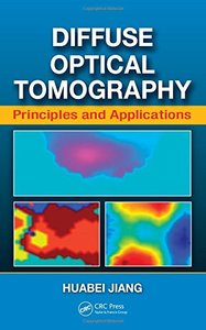 Diffuse Optical Tomography: Principles and Applications (Hardcover)-cover