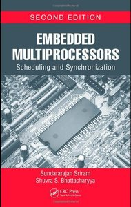 Embedded Multiprocessors: Scheduling and Synchronization, 2/e (Hardcover)-cover