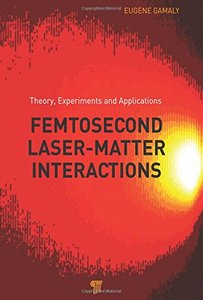 Femtosecond Laser-Matter Interaction: Theory, Experiments and Applications (Hardcover)-cover