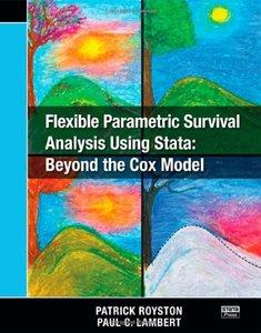 Flexible Parametric Survival Analysis Using Stata: Beyond the Cox Model (Paperback)