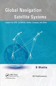 Global Navigation Satellite Systems: Insights into GPS, GLONASS, Galileo, Compass and Others (Hardcover)-cover