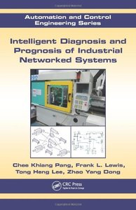 Intelligent Diagnosis and Prognosis of Industrial Networked Systems (Hardcover)-cover