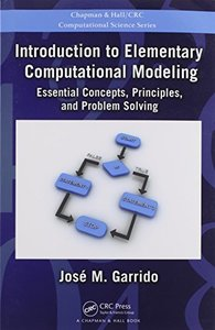 Introduction to Elementary Computational Modeling: Essential Concepts, Principles, and Problem Solving (Paperback)-cover