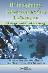 IP Telephony Interconnection Reference: Challenges, Models, and Engineering (Hardcover)