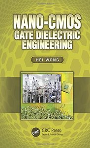 Nano-CMOS Gate Dielectric Engineering (Hardcover)-cover