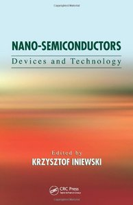 Nano-Semiconductors: Devices and Technology (Hardcover)-cover