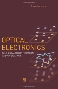 Optical Electronics: Self-Organized Integration and Applications (Hardcover)-cover