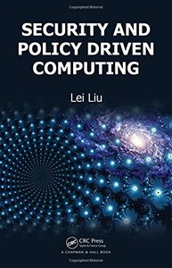 Security and Policy Driven Computing (Hardcover)