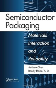 Semiconductor Packaging: Materials Interaction and Reliability (Hardcover)