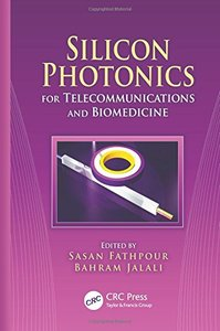 Silicon Photonics for Telecommunications and Biomedicine (Hardcover)-cover