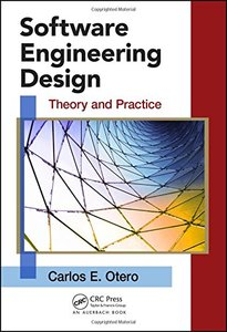 Software Engineering Design: Theory and Practice (Hardcover)-cover