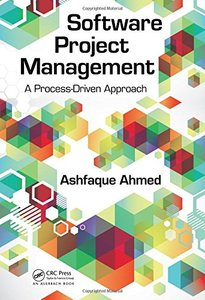 Software Project Management: A Process-Driven Approach (Hardcover)-cover