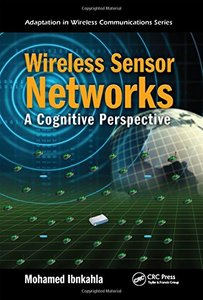 Wireless Sensor Networks: A Cognitive Perspective (Hardcover)-cover