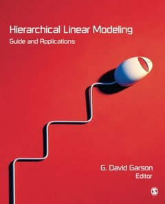 Hierarchical Linear Modeling: Guide and Applications (Paperback)