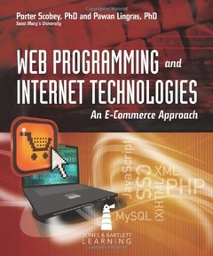 Web Programming And Internet Technologies: An E-Commerce Approach-cover