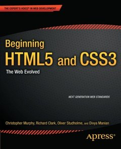 Beginning HTML5 and CSS3: The Web Evolved (Paperback)