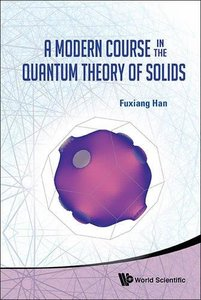 A Modern Course in the Quantum Theory of Solids (Hardcover)