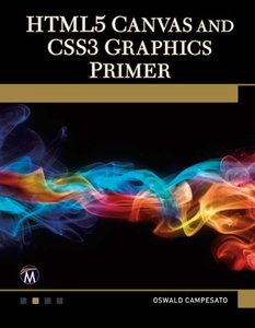 HTML5 Canvas and CSS3 Graphics Primer (Paperback)-cover