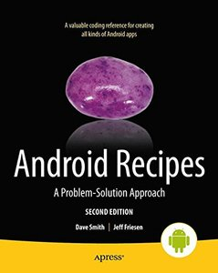 Android Recipes: A Problem-Solution Approach, 2/e (Paperback)-cover