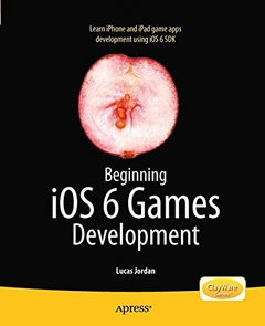 Beginning iOS 6 Games Development (Paperback)-cover
