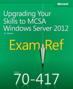 Exam Ref 70-417: Upgrading Your Skills to MCSA Windows Server 2012 (Paperback)-cover