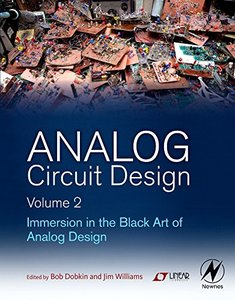 Analog Circuit Design Volume 2: Immersion in the Black Art of Analog Design (Hardcover)-cover