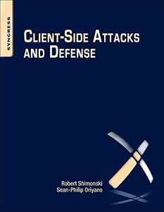 Client-Side Attacks and Defense (Paperback)